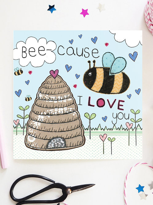 3 x Bee-cause I Love you Card