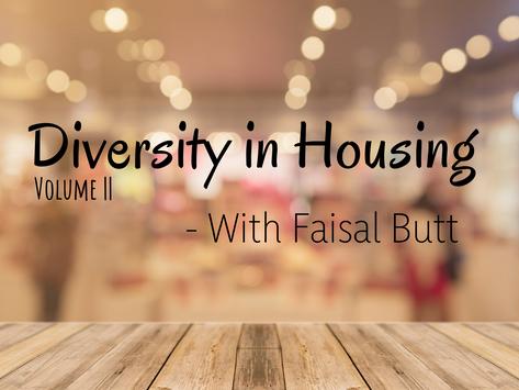 Equal Housing - An Interview With Faisal Butt