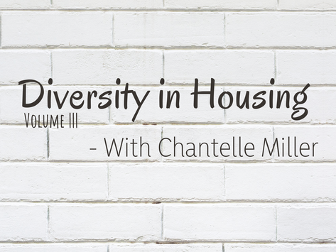 Equal Housing - A Conversation with Chantelle Miller