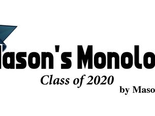 Mason's Monologue