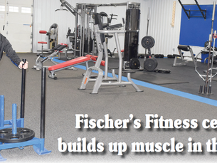 Fischer's Fitness center builds up muscle in the area