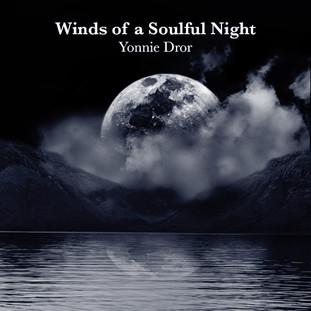 Yonnie Dror - Winds of a Soulful Night - A_.jpg