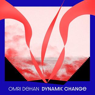 Omri Dehan - Dynamic Change - A .jpg