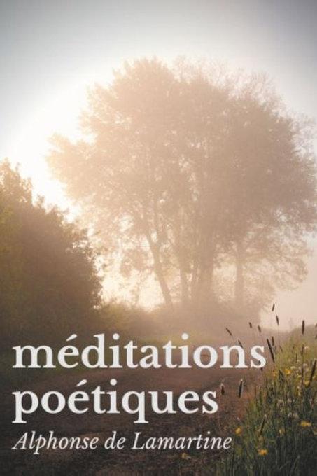Méditations Poétiques - Partie I