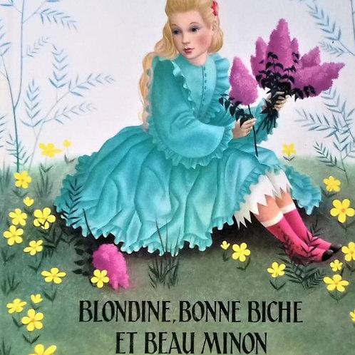 Blondine Bonne Biche et Beau Minon