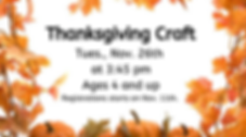 Thanksgiving Craft Tues., Nov. 26th at 3