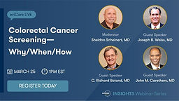 Colorectal Cancer Screening — Why/When/How