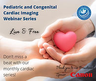 Pediatric and Congenital Cardiac Imaging Webinar - Session 1: Neonatal Cardiac CT