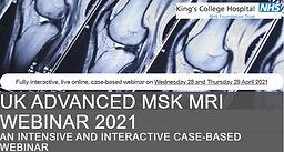 UK ADVANCED MSK MRI WEBINAR 2021 AN INTENSIVE AND INTERACTIVE CASE-BASED WEBINAR