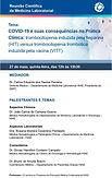 COVID19 e suas consequências na Prática clínica: Trombocitopenia Induzida pela heparina (HIT) x Trombocitopenia Trombótica Induzida pela Vacina (VITT)