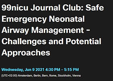 99nicu Journal Club: Safe Emergency Neonatal Airway Management - Challenges and Potential Approaches
