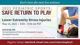 Pediatric Sports: Safe Return to Play - Lower Extremity Stress Injuries