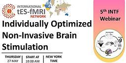 5th INTF Webinar on Individually Optimized Non-Invasive Brain Stimulation