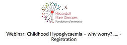 Webinar: Childhood Hypoglycaemia – why worry?
