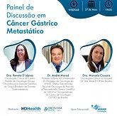 Painel de Discussão em Câncer Gástrico Metastático
