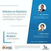 Debates en Diabetes: La importancia del peso corporal en el paciente con Diabetes Tipo 2