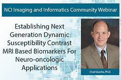 Establishing Next Generation Dynamic Susceptibility Contrast MRI-Based Biomarkers for Neuro-oncologic Applications
