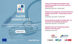 Practical points to consider for neonatal trials - An introduction to the PedCRIN neonatal tools