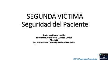 SEGUNDA VICTIMA SEGURIDAD DEL PACIENTE EVENTOS ADVERSOS