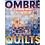 Thumbnail: Ombré Quilts Book | Author Jennifer Sampou