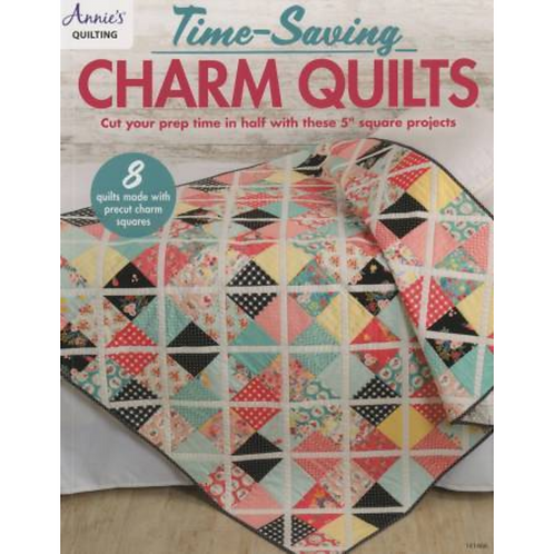 Time Saving Charm Quilts | Annie's Quilting