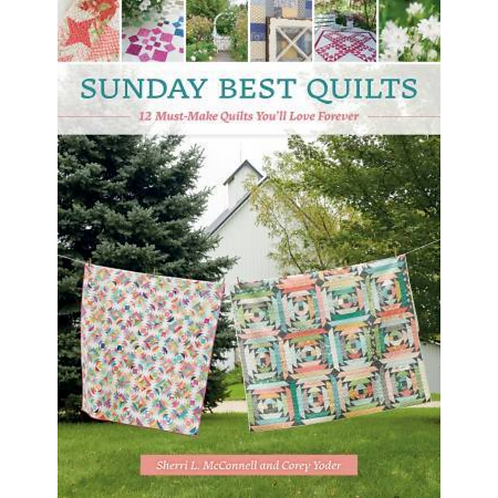 Sunday Best Quilts | Sherri McConnell and Corey Yoder