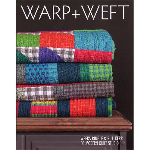 Warp + Weft | Modern Quilt Studio | Bill Kerr & Weeks Ringle