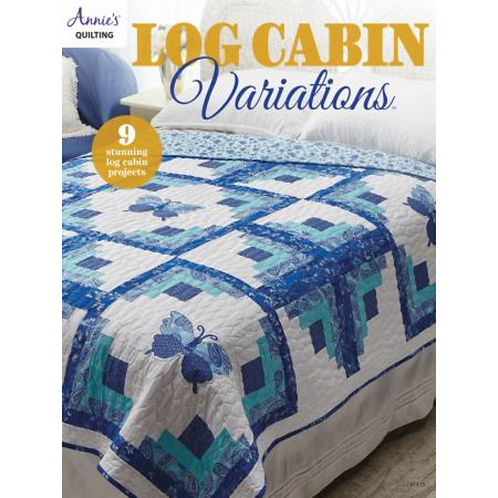 Log Cabin Variations | Annie's Quilting