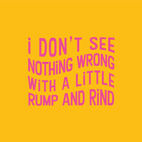 Rump and Rind Yellow Quote.png