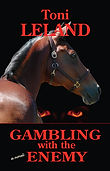 Book cover Gambling with the Enemy Toni Leland