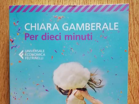 """""""PER DIECI MINUTI"""" DI CHIARA GAMBERALE (2013) – RECENSIONE"""