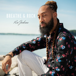 Rai Jackson - Breathe & Rock