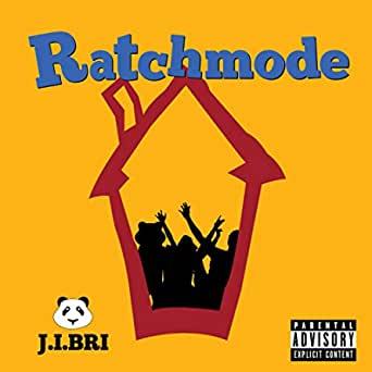 J.I.Bri - Ratchmode