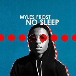 Myles Frost - No Sleep