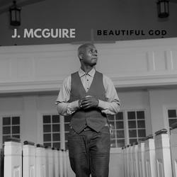 J.MCGUIRE - Beautiful God