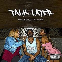 J.I.Bri - Talk Later