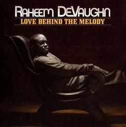 Raheem DeVaughn - Love Behind the Melody