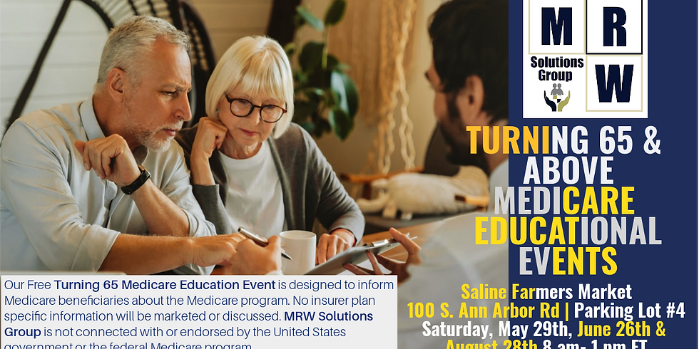 DROP BY | Turning 65 & Above Medicare Educational Event | Saline Farmers Market (1)