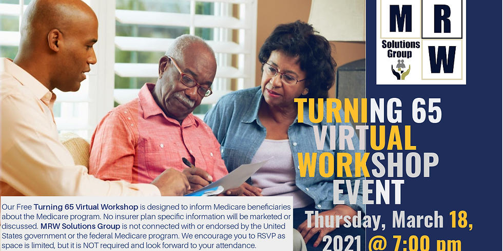 Turning 65 | Virtual Workshop Event w/ MRW Solutions Group | March 2021