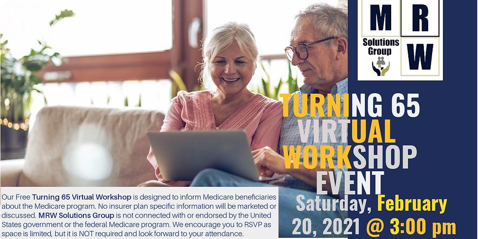 Turning 65   Virtual Workshop Event   February 2021