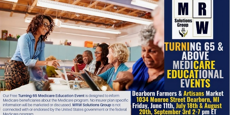 Turning 65 & Above | ON-SITE Drop-In Medicare Education Event | Dearborn Farmers + Artisans Markets