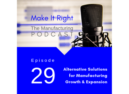 Alternative Solutions for Manufacturing Growth & Expansion