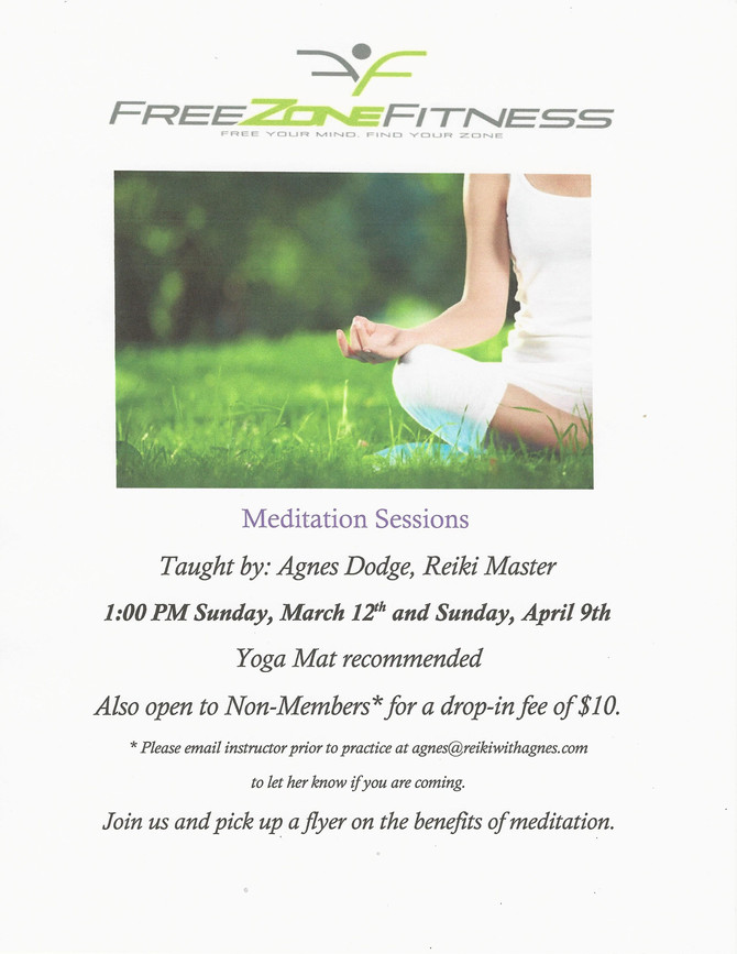 Meditation Sessions In March And April!