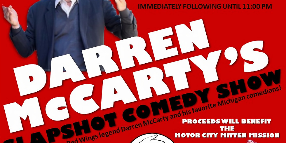 Darren McCarty's Slapshot Comedy Show Benefiting the MCMM