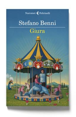 Giura il nuovo libro di Stefano Benni (Feltrinelli) è in libreria