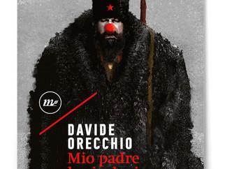 Davide Orecchio finalista al Premio Campiello con Mio padre la rivoluzione (Minimum Fax)