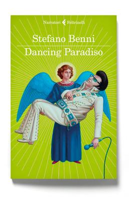 Dancing Paradiso di Stefano Benni è in libreria