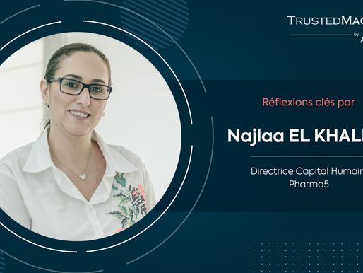 Q&R avec Najlaa EL KHALIDY, Directrice Capital Humain, Pharma5