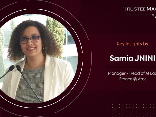 Q&A with Samia JNINI, Manager-Head of AI Lab France @ Atos