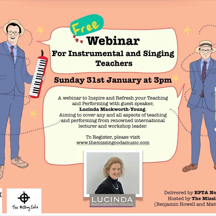 Lucinda Mackworth-Young - Webinar for Instrumental and Singing Teachers